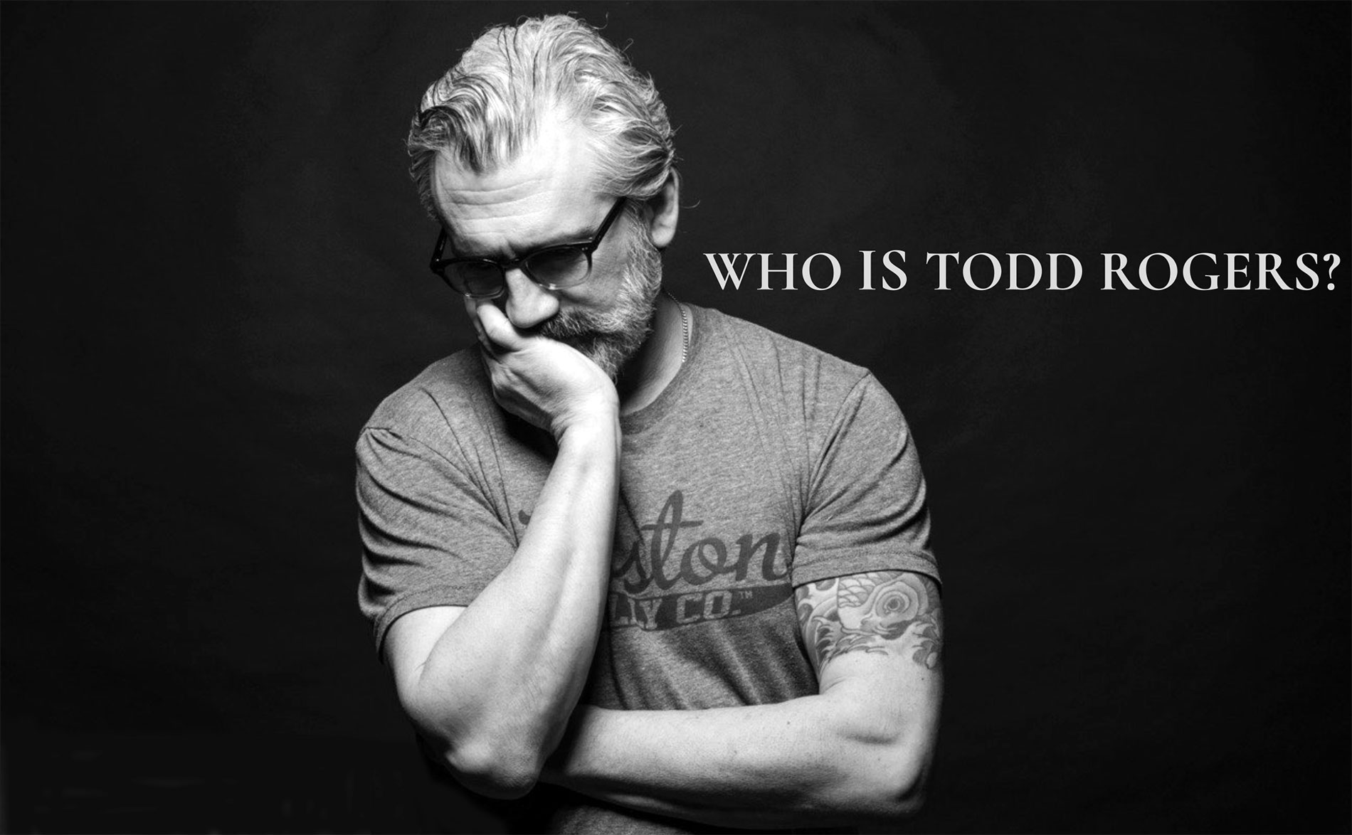 Who Is Todd Rogers?