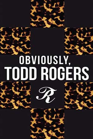 Obviously Todd Rogers